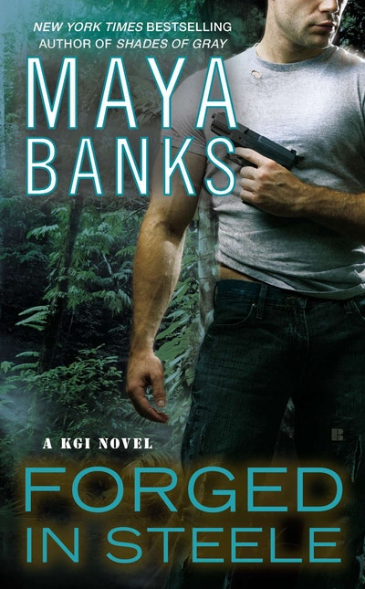 Forged in Steele: A KGI Novel Book 7