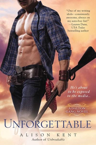 Unforgettable: A Dalton Gang Novel Book 3