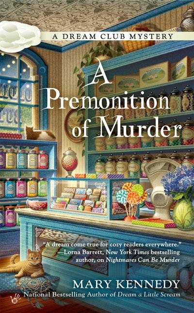 A Premonition of Murder: A Dream Club Mystery