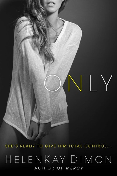 Only: Holton Woods Book 2