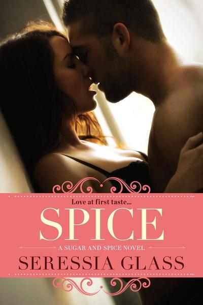 Spice: A Sugar and Spice Novel