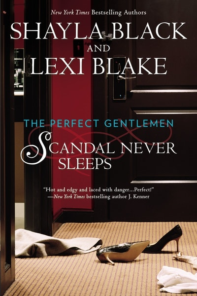 Scandal Never Sleeps: A Perfect Gentlemen Novel