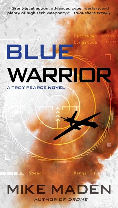 Blue Warrior: Troy Pearce Book 2