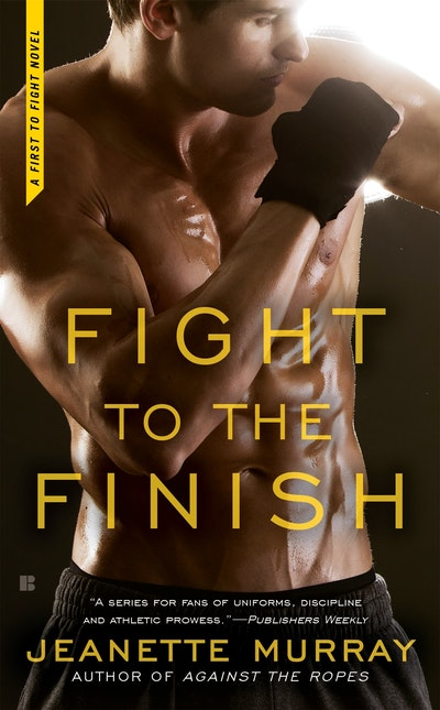 Fight to the Finish: First to Fight Book 3