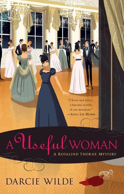 A Useful Woman: A rosalind Thorne Mystery