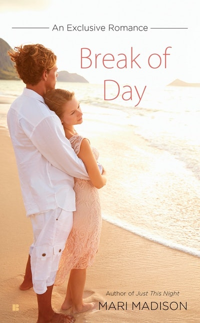 Break of Day: An Exclusive Romance