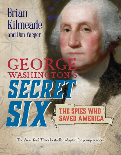 George Washington's Secret Six (Young Reader's Adaptation)