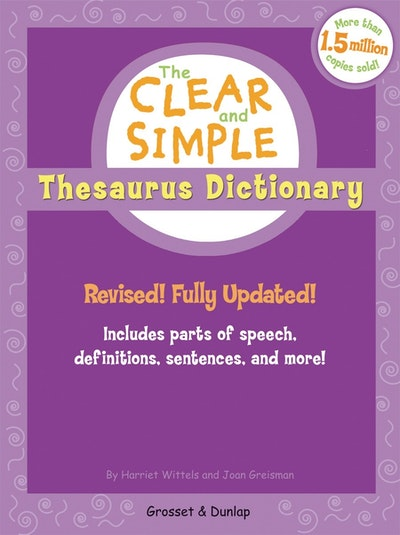The Clear and Simple Thesaurus Dictionary