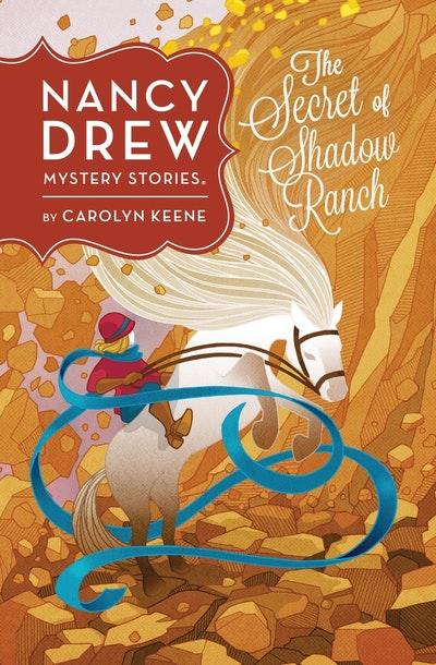 Nancy Drew: The Secret of Shadow Ranch: Book Five