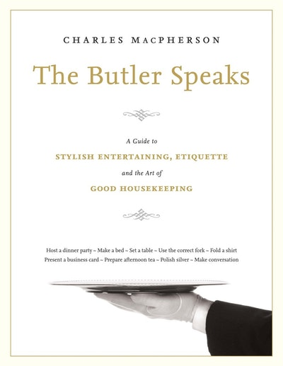 The Butler Speaks