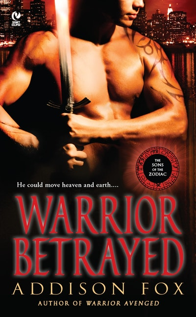 Warrior Betrayed: Sons of the Zodiac Book 3