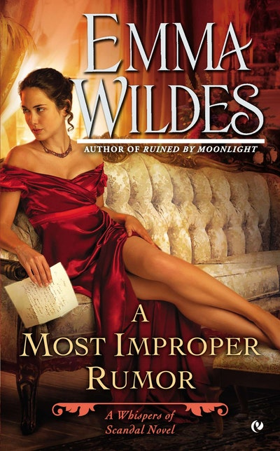A Most Improper Rumour: Whispers of Scandal Book 2