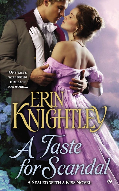 A Taste for Scandal: Sealed With A Kiss