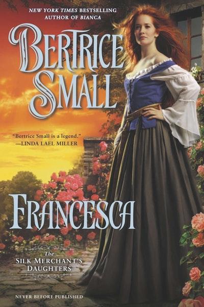 Francesca: The Silk Merchant's Daughters Book 2