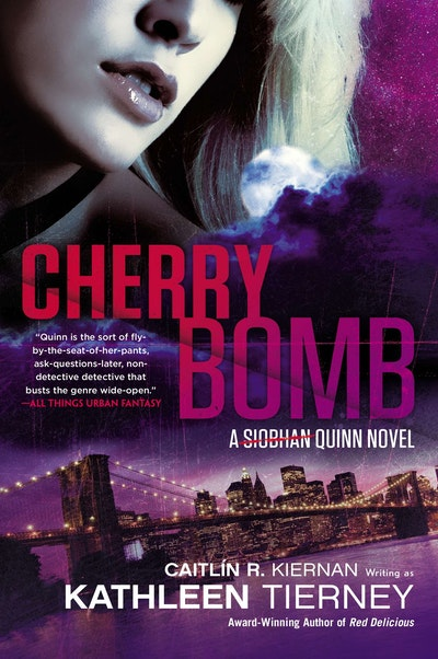 Cherry Bomb: A Siobhan Quinn Novel