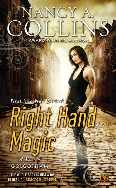 Right Hand Magic: A Novel of Golgotham Book 1