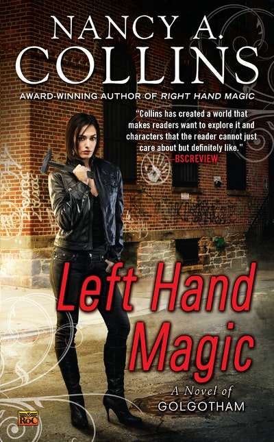 Left Hand Magic: A Novel of Golgotham Book 2