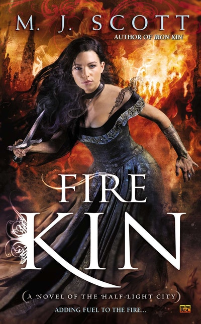 Fire Kin: Half-Light City Book 4