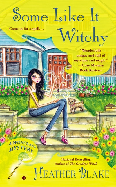 Some Like It Witchy : A Wishcraft Mystery Book 5