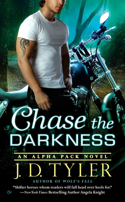 Chase the Darkness: Alpha Pack Book 7