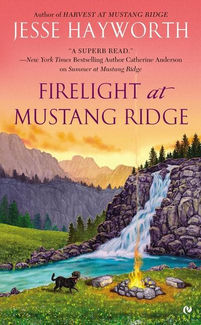 Firelight At Mustang Ridge