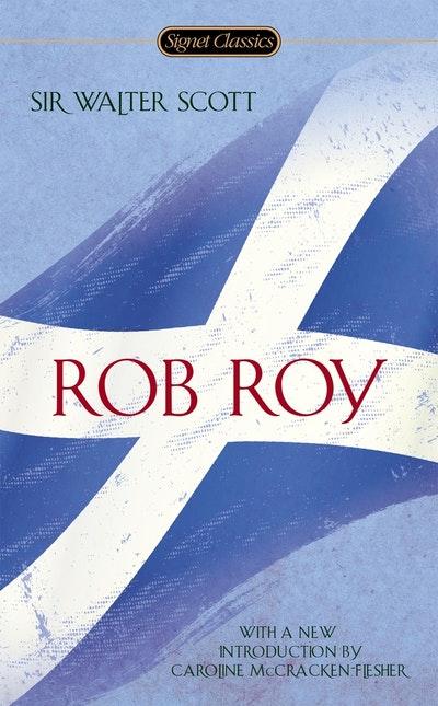 Rob Roy: Signet Classics