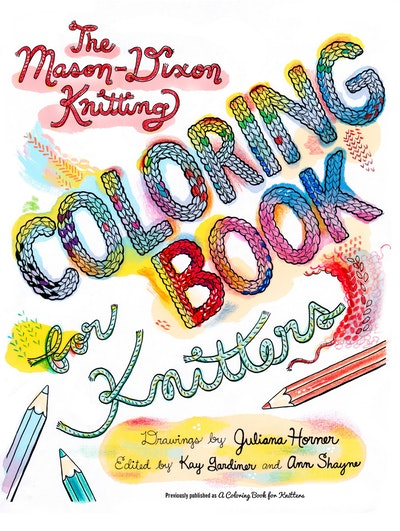 The Mason-Dixon Coloring Book For Knitters