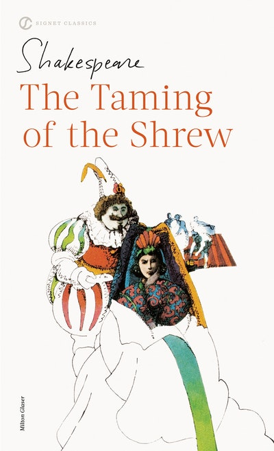 The Taming of the Shrew: Signet Classics
