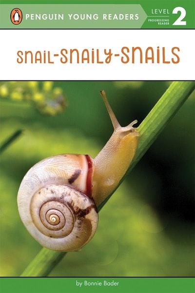 Snail-Snaily-Snails
