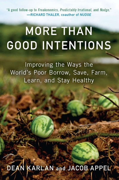 More Than Good Intentions