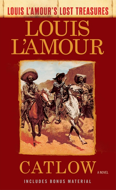 Catlow (Louis L'amour's Lost Treasures)