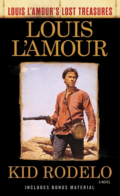 Kid Rodelo (Louis L'Amour's Lost Treasures)