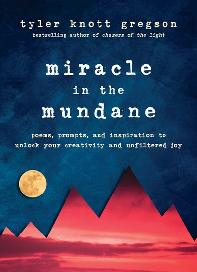 Miracle In The Mundane