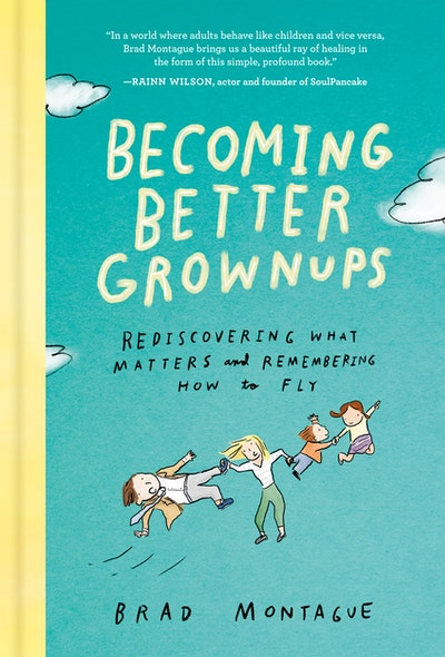 Becoming Better Grownups