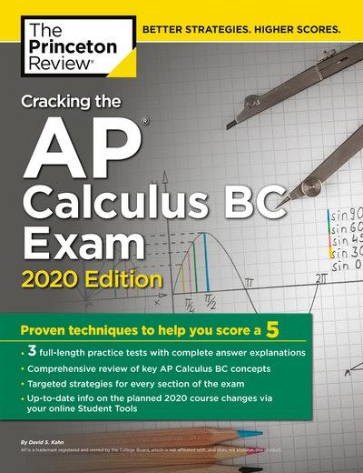Cracking the AP Calculus BC Exam, 2020 Edition