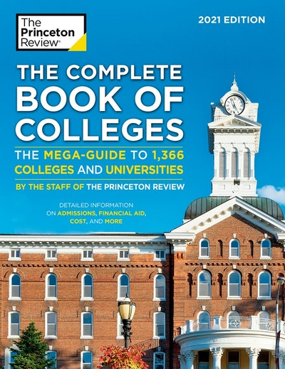 The Complete Book of Colleges, 2021 Edition