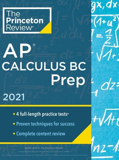 Princeton Review AP Calculus BC Prep, 2021