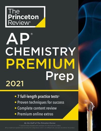 Princeton Review AP Chemistry Premium Prep, 2021