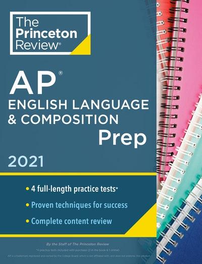 Princeton Review AP English Language & Composition Prep, 2021
