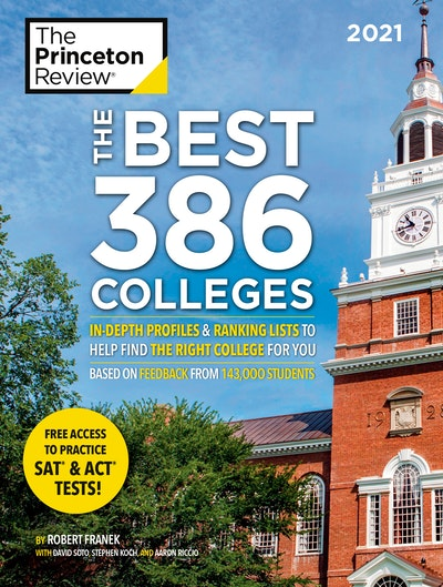 The Best 386 Colleges, 2021 Edition
