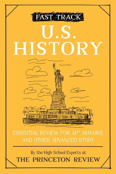 Fast Track  U.S. History Essential Review for AP, Honors, and Other Advanced Study