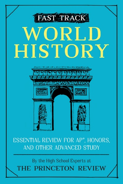 Fast Track  World History Essential Review for AP, Honors, and Other Advanced Study