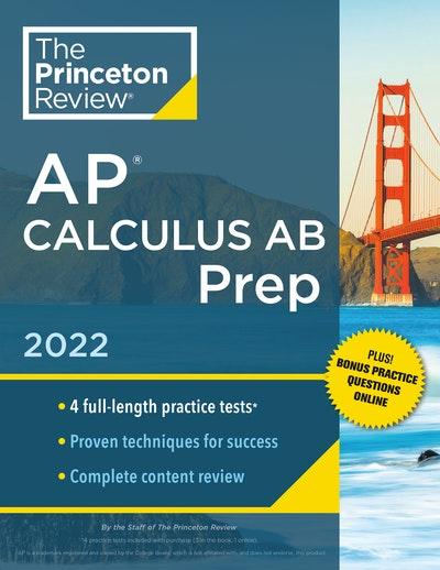 Princeton Review AP Calculus AB Prep, 2022