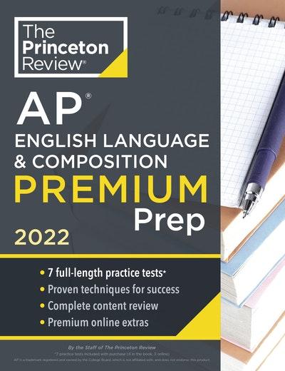 Princeton Review AP English Language & Composition Premium Prep, 2022