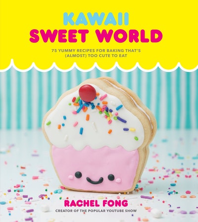 Kawaii Sweet World Cookbook