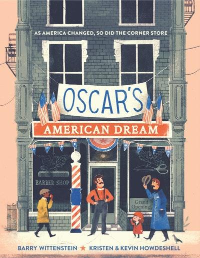 Oscar's American Dream