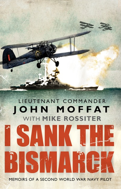 I Sank The Bismarck