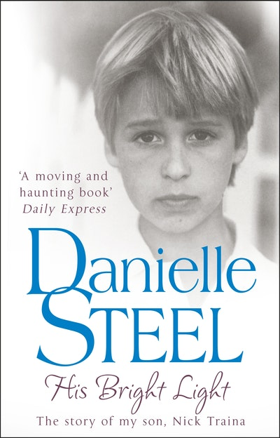 Bright Light Books Simple His Bright Light By Danielle Steel Penguin Books Australia