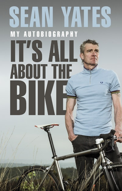 Sean Yates: It's All About the Bike
