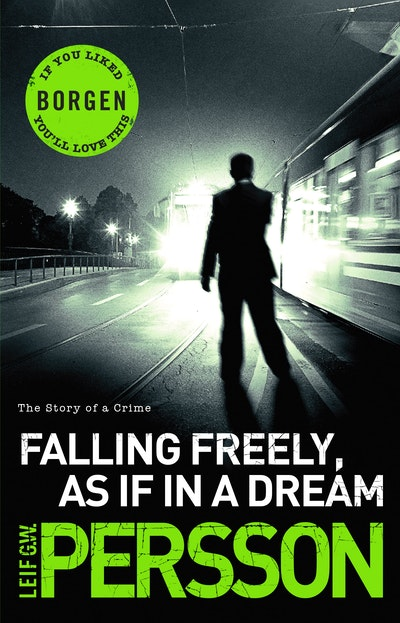 Falling Freely, as If in a Dream
